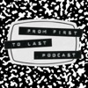 From First To Last Podcast artwork