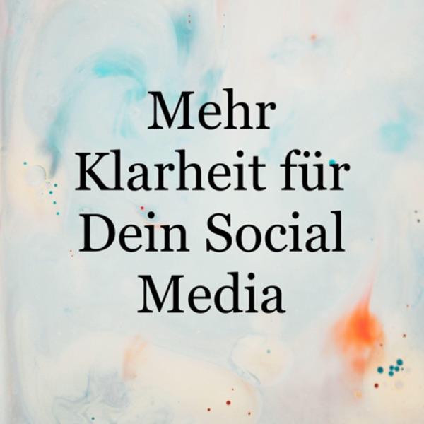 Mehr Klarheit für Dein Social Media