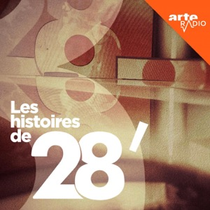 Les histoires de 28 Minutes