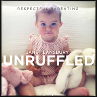 Podcast cover art for Respectful Parenting: Janet Lansbury Unruffled