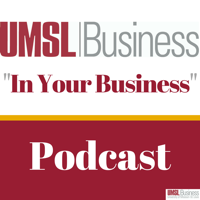 In Your Business with UMSL | Business podcast