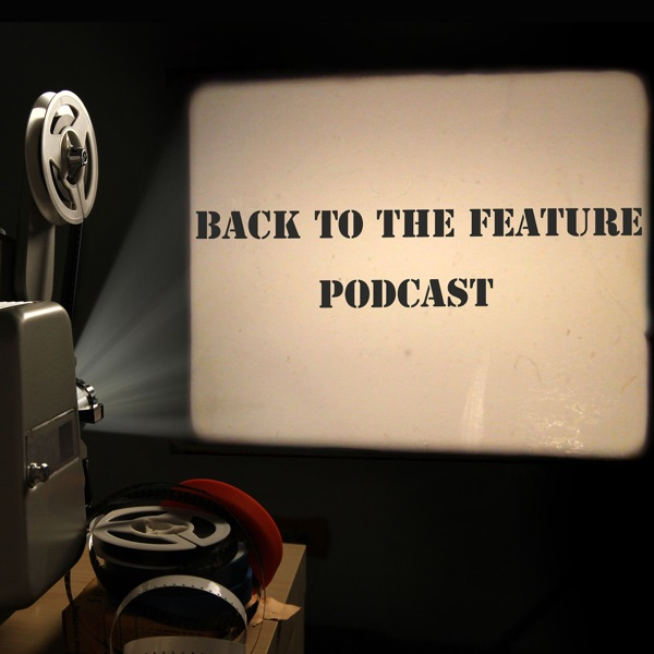 Back to The Feature Podcast