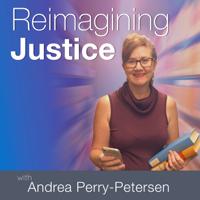 Reimagining Justice podcast