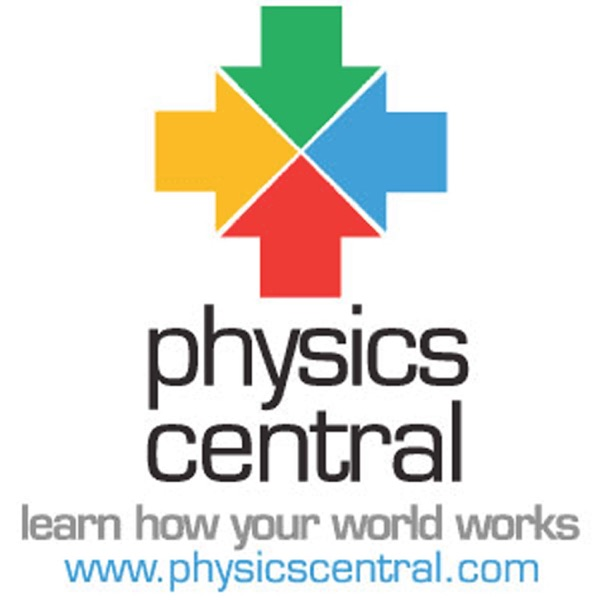 PhysicsCentral: Podcasts