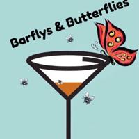 Barflys & Butterflies podcast