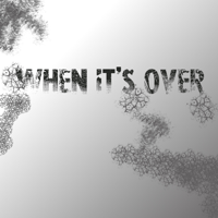WHEN IT'S OVER - DRAMA PODCAST podcast