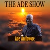 The Ade Show with Ade Anifowose