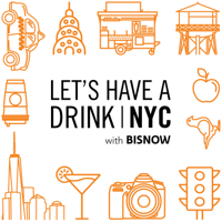 Let's Have A Drink (New York) podcast