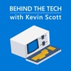 Behind The Tech with Kevin Scott artwork