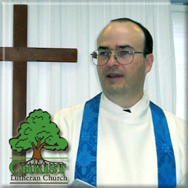 Christ Evangelical Lutheran Church Sermons