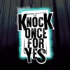 Knock Once For Yes artwork