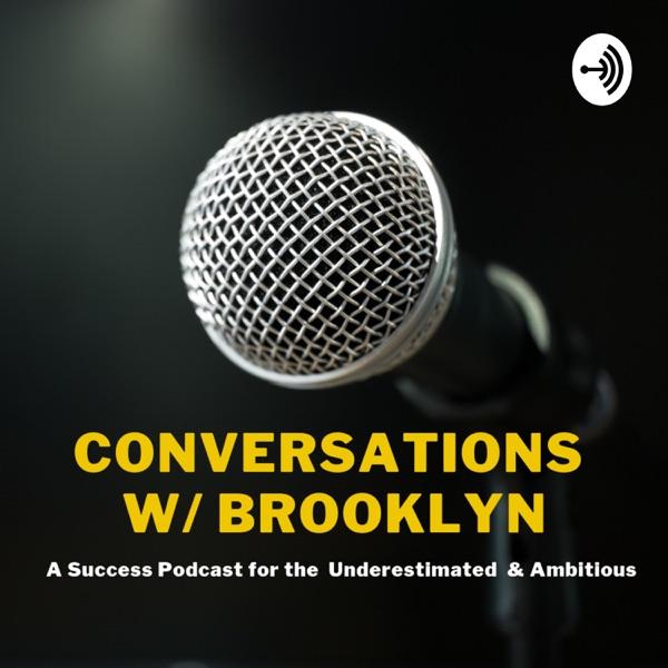 Conversations w/ Brooklyn