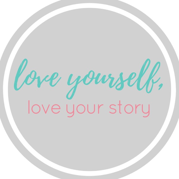 Love Yourself Love Your Story
