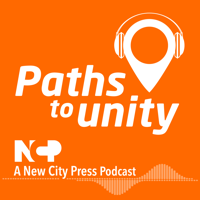 Paths to unity podcast