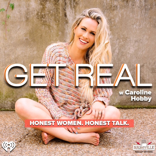 Get Real with Caroline Hobby