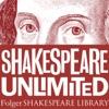 Folger Shakespeare Library: Shakespeare Unlimited artwork