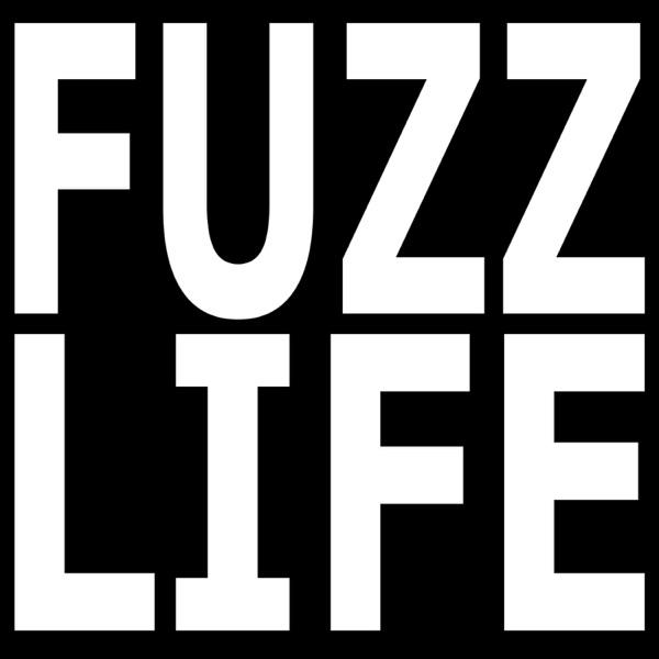 The Fuzz Life Podcast