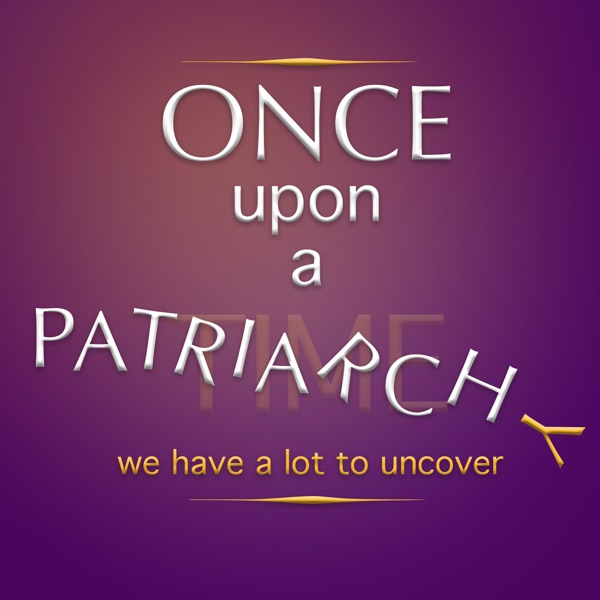 Once Upon a Patriarchy