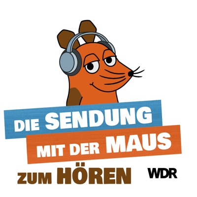 Die Sendung mit der Maus - zum Hören (120 Minuten):Westdeutscher Rundfunk