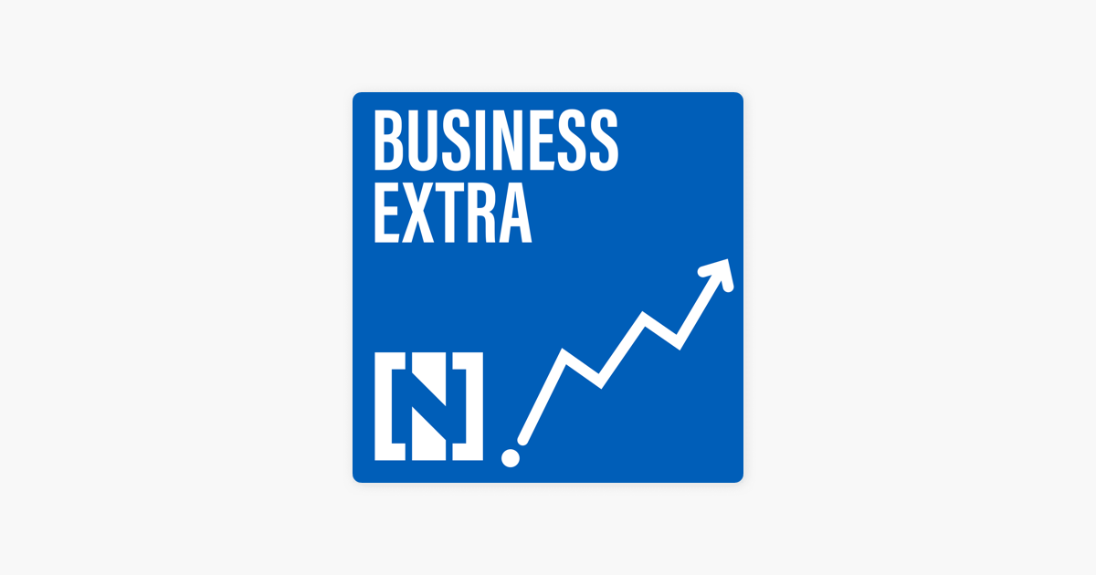 Business Extra on Apple Podcasts