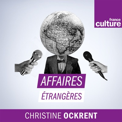 Affaires étrangères:France Culture