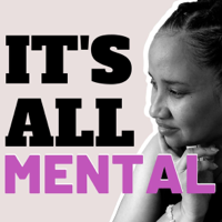 It's All Mental podcast