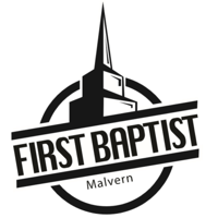 First Baptist Church - Malvern podcast