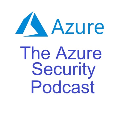 The Azure Security Podcast