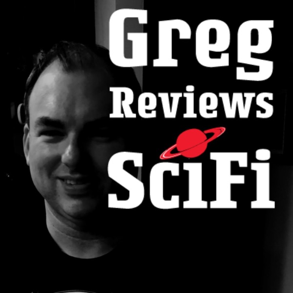 Greg Reviews SciFi Books, Movies, TV, Comics, and Games.