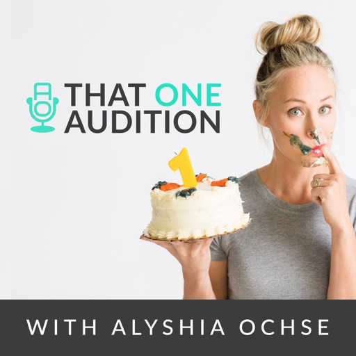 Cover image of That One Audition with Alyshia Ochse