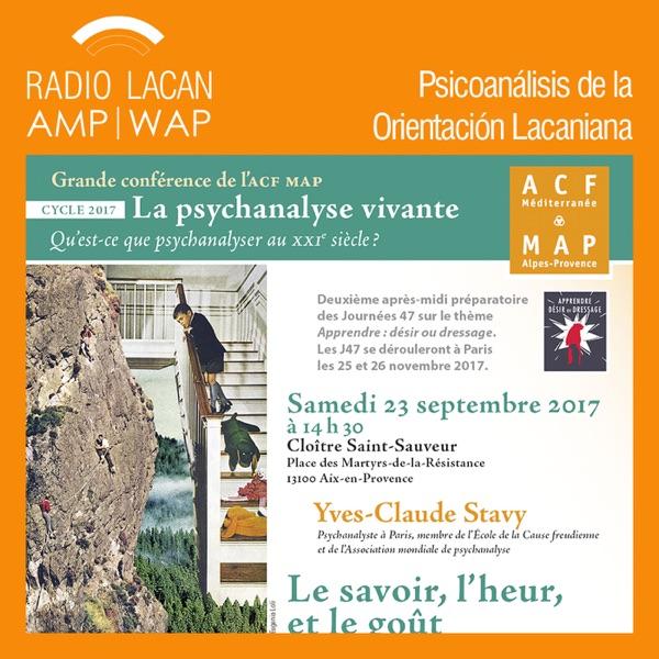 RadioLacan.com | Conferencia de Yves-Claude Stavy en Aix-en-Provence: El saber, la dicha y el gusto.