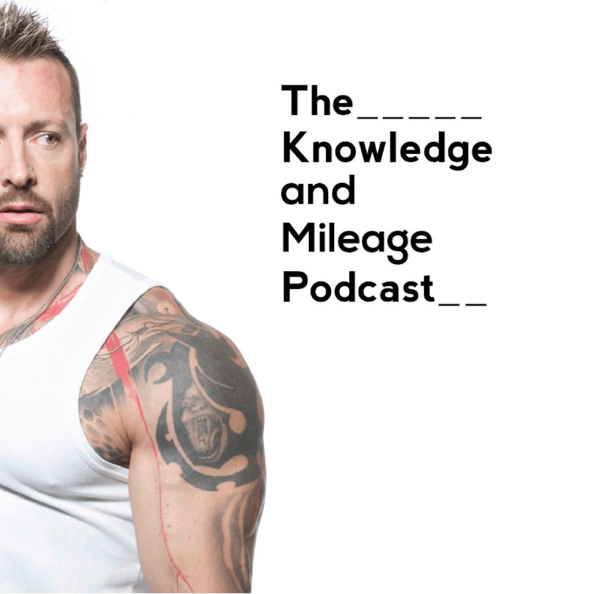 The Knowledge and Mileage Podcast