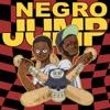 Negro Jump artwork