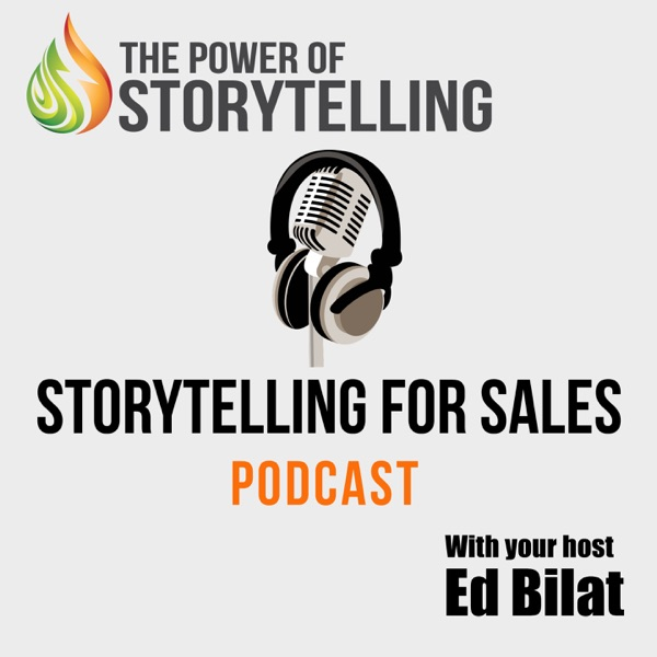 Storytelling for Sales Podcast|Sales Training | Sales Techniques