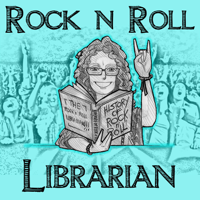 Rock N Roll Librarian podcast