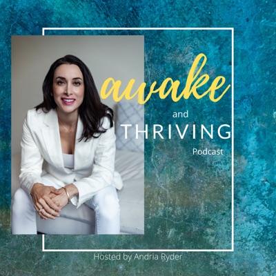 Awake and Thriving