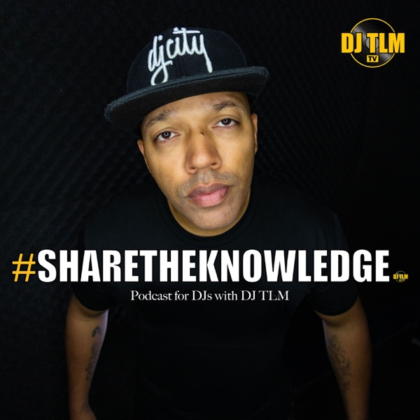 Share the Knowledge: podcast for DJs