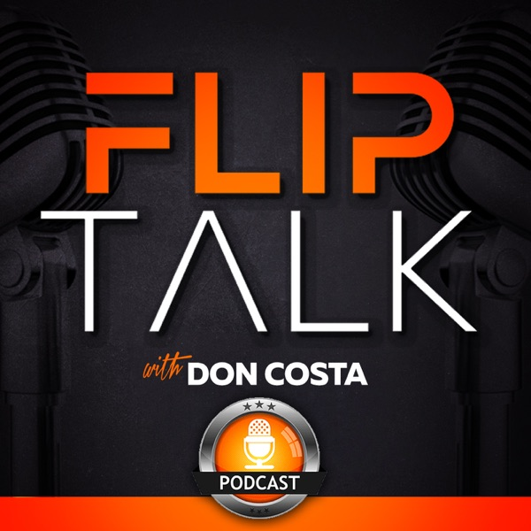 The Flip Talk Podcast with Don Costa