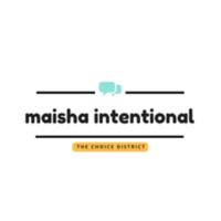 Maisha Intentional podcast