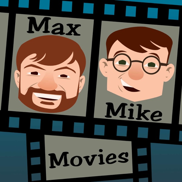 Max, Mike; Movies