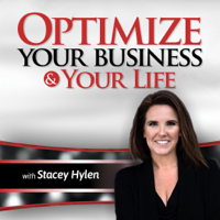Optimize Your Business & Your Life  with Stacey Hylen podcast