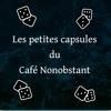 Le café Nonobstant artwork