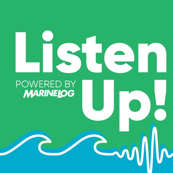 Listen Up! powered by Marine Log