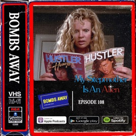 Bombs Away: Mother's Day 2019 - Episode 108 - My Stepmother