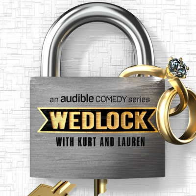 Wedlock with Kurt and Lauren:Audible