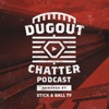 Dugout Chatter Podcast Powered by Stick & Ball TV artwork