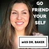 Go Friend Your Self with Dr. Baker artwork