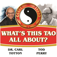 What's This Tao All About? podcast