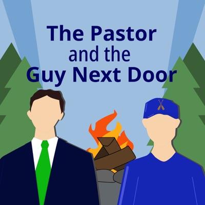 The Pastor and the Guy Next Door