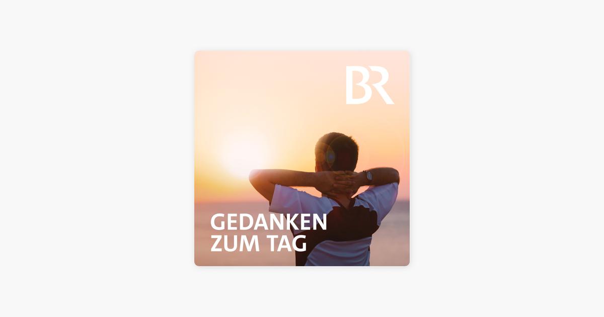 Gedanken Zum Tag Bayern 1